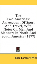 the two americas an account of sport and travel with notes on men and manner_cover