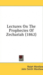 lectures on the prophecies of zechariah_cover