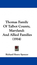 thomas family of talbot county maryland and allied families_cover