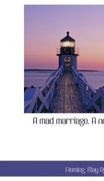 a mad marriage a novel_cover