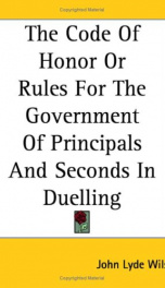 The Code of Honor, Or, Rules for the Government of Principals and Seconds in Duelling_cover