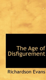the age of disfigurement_cover