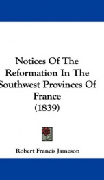 notices of the reformation in the southwest provinces of france_cover