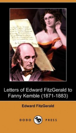 Letters of Edward FitzGerald to Fanny Kemble (1871-1883)_cover