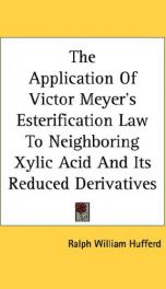 the application of victor meyers esterification law to neighboring xylic acid a_cover