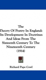 the theory of poetry in england its development in doctrines and ideas from the_cover