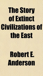 the story of extinct civilizations of the east_cover