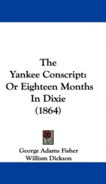 the yankee conscript or eighteen months in dixie_cover