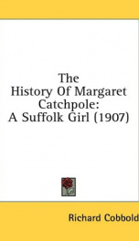 the history of margaret catchpole a suffolk girl_cover