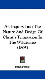 an inquiry into the nature and design of christs temptation in the wilderness_cover