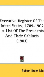executive register of the united states 1789 1902_cover