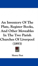 an inventory of the plate register books and other moveables in the two parish_cover