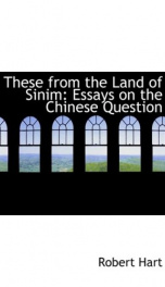 these from the land of sinim essays on the chinese question_cover