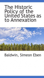 the historic policy of the united states as to annexation_cover