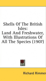 shells of the british isles land and freshwater with illustrations of all the_cover