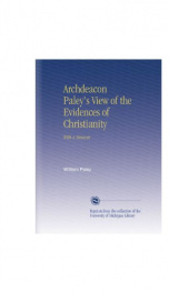 archdeacon paleys view of the evidences of christianity with a memoir_cover