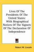 lives of the presidents of the united states with biographical notices of the_cover