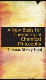 a new basis for chemistry a chemical philosophy_cover