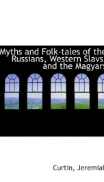 myths and folk tales of the russians western slavs and the magyars_cover