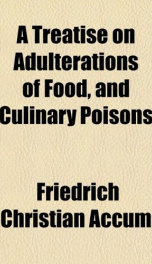 A Treatise on Adulterations of Food, and Culinary Poisons_cover