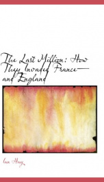 the last million how they invaded france and england_cover