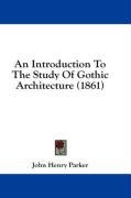 an introduction to the study of gothic architecture_cover