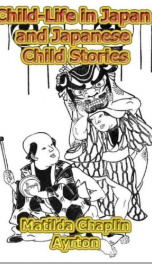 Child-Life in Japan and Japanese Child Stories_cover