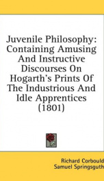 juvenile philosophy containing amusing and instructive discourses on hogarths_cover
