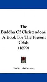 the buddha of christendom a book for the present crisis_cover