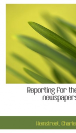 reporting for the newspapers_cover