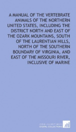 a manual of the vertebrate animals of the northern united states including the_cover
