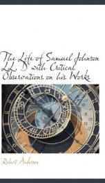 the life of samuel johnson ll d with critical observations on his works_cover