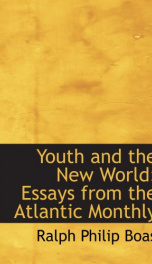 youth and the new world essays from the atlantic monthly_cover