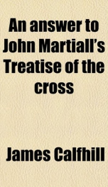 an answer to john martialls treatise of the cross_cover