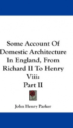 some account of domestic architecture in england from richard ii to henry viii_cover