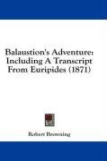 balaustions adventure including a transcript from euripides_cover