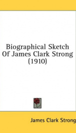 biographical sketch of james clark strong_cover