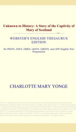 Unknown to History: a story of the captivity of Mary of Scotland_cover