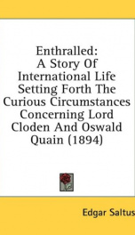 enthralled a story of international life setting forth the curious circumstance_cover