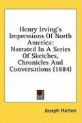 henry irvings impressions of north america narrated in a series of sketches_cover