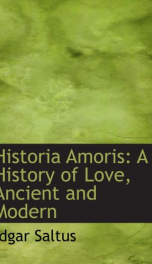 historia amoris a history of love ancient and modern_cover