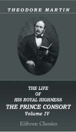 the life of his royal highness the prince consort volume 4_cover