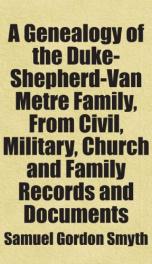 a genealogy of the duke shepherd van metre family from civil military church_cover