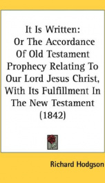 it is written or the accordance of old testament prophecy relating to our lord_cover