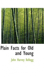Plain Facts for Old and Young_cover