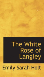 The White Rose of Langley_cover