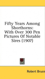 fifty years among shorthorns with over 300 pen pictures of notable sires_cover