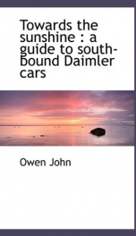 towards the sunshine a guide to south bound daimler cars_cover