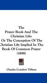 the prayer book and the christian life or the conception of the christian life_cover