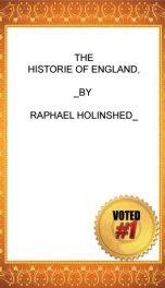 chronicles 1 of 6 the historie of england 1 of 8 raphael holinshed 8 6_cover